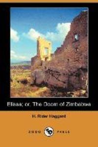 Elissa; Or, the Doom of Zimbabwe (Dodo Press)