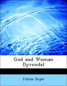 God and Woman Dyrendal