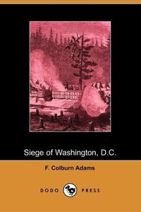 Siege of Washington, D.C., Written Expressly for Little People
