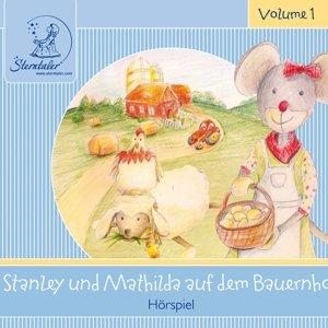 Sterntaler Hörgeschichten:Stanley&Mathilda Auf Dem