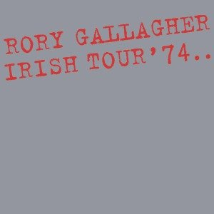 Irish Tour '74 =Remastered=