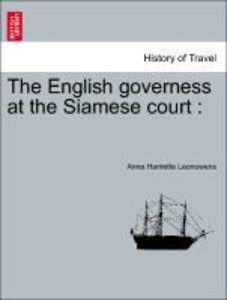 The English governess at the Siamese court :