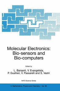 Molecular Electronics: Bio-sensors and Bio-computers