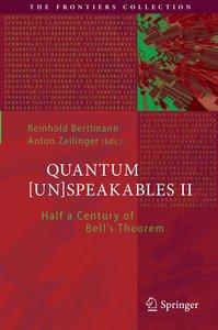 Quantum [Un]Speakables II