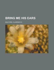 Bring Me His Ears