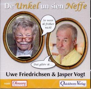Vogt, J: De Unkel un sien Neffe/CD