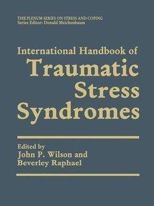 International Handbook of Traumatic Stress Syndromes. 2 Bände