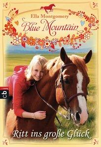 Blue Mountain 01 - Ritt ins große Glück