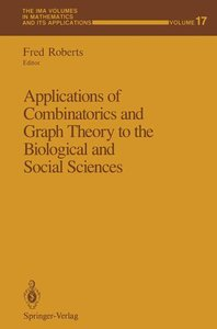 Applications of Combinatorics and Graph Theory to the Biological