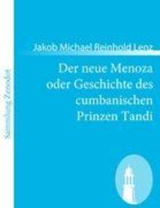 Der neue Menoza oder Geschichte des cumbanischen Prinzen Tandi