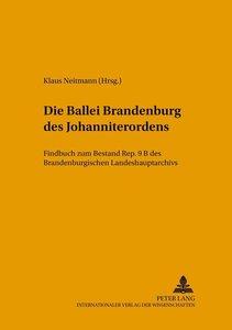 Die Ballei Brandenburg des Johanniterordens