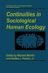 Continuities in Sociological Human Ecology