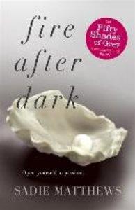 After Dark 1. Fire after Dark