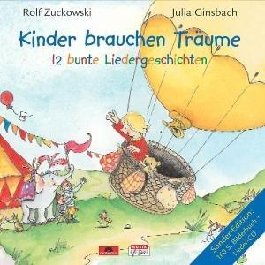 Kinder Brauchen Träume-12 Bunte Liedergeschichten