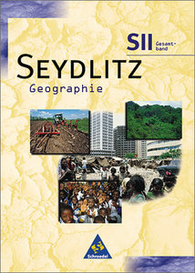 Seydlitz Geographie. Sekundarstufe 2. 11. - 13. Schuljahr. Gesam