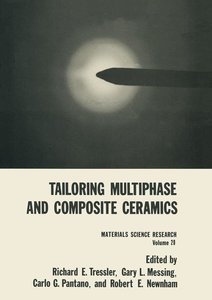 Tailoring Multiphase and Composite Ceramics