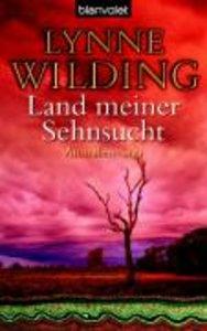 Wilding, L: Land meiner Sehnsucht