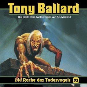 Tony Ballard 3-Die Rache Des Todesvogels
