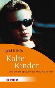 Eißele, I: Kalte Kinder