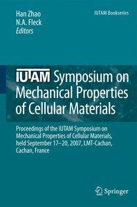IUTAM Symposium on Mechanical Properties of Cellular Materials