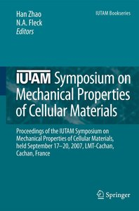 IUTAM Symposium on Mechanical Properties of Cellular Materials