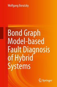 Model-based Fault Detection in Hybrid Systems Using Bond Graphs