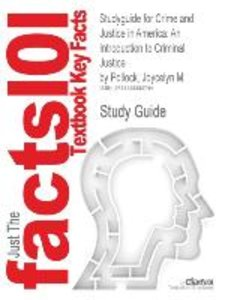 Studyguide for Crime and Justice in America