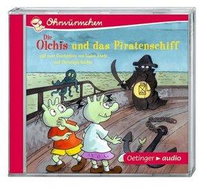 Die Olchis und das Piratenschiff und zwei Geschichten von Isabel