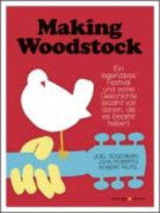 Rosenman, J: Making Woodstock