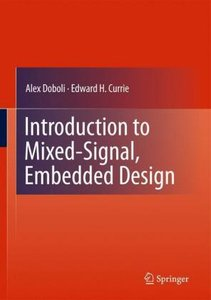 Introduction to Mixed-Signal, Embedded Design