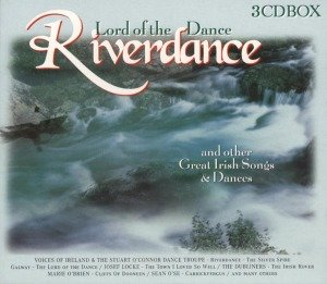 Riverdance,Lord Of The Dance & Oth