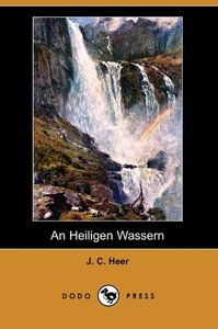 An Heiligen Wassern (Dodo Press)