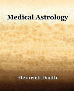 Medical Astrology (1914)