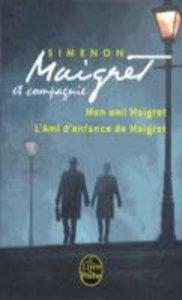 Maigret et l' amitie