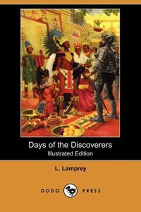 DAYS OF THE DISCOVERERS (ILLUS