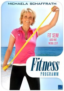 Michaela Schaffraths Fitness Programm
