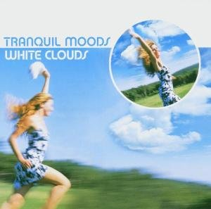 Tranquil Moods:White Clouds