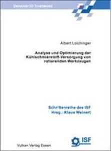 Analyse und Optimierung der Kühlschmierstoffversorgung von rotie