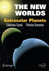 The New Worlds: Extrasolar Planets