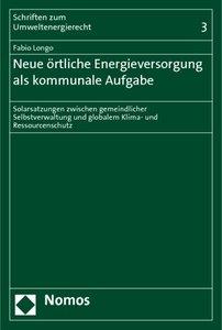 Neue örtliche Energieversorgung als kommunale Aufgabe