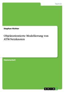 Objektorientierte Modellierung von ATM-Netzknoten