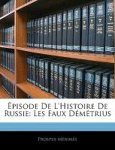 Épisode De L'histoire De Russie: Les Faux Démétrius