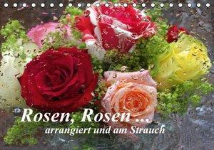 Kruse, G: Rosen, Rosen ... arrangiert und am Strauch (Tischk
