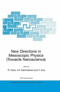 New Directions in Mesoscopic Physics (Towards Nanoscience)