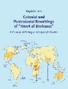 "Colonial and Postcolonial Rewritings of ""Heart of Darkness"""