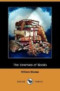 The Enemies of Books (Dodo Press)