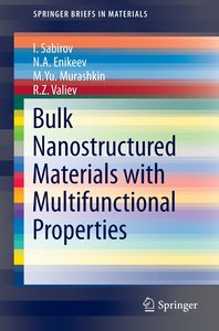 Bulk Nanostructured Materials with Multifunctional Properties