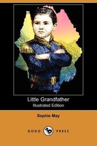 LITTLE GRANDFATHER (ILLUSTRATE