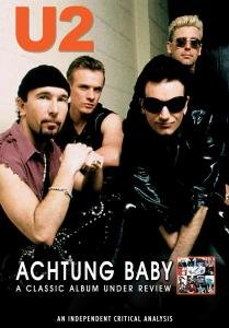 Achtung Baby-A classic album under review