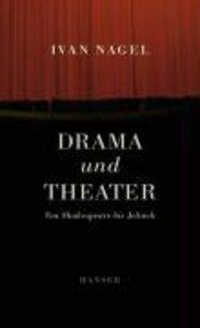 Drama und Theater
